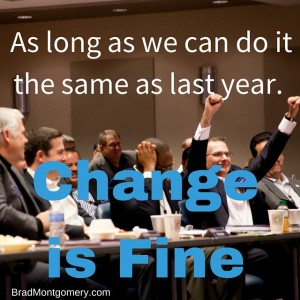 Looking for a change management speaker? Hire Brad Montgomery and know how to accept change in life.